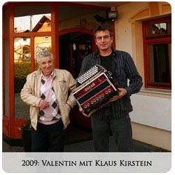 Valentin Zupan - 2009 Valentin mit Klaus Kirstein