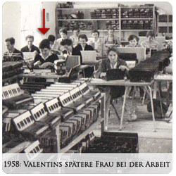 Valentin Zupan - 1958 - Valentins spätere Frau bei der Arbeit